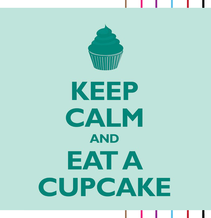 keep calm and eat cupcake - Serial Indulgence Montreal Blog