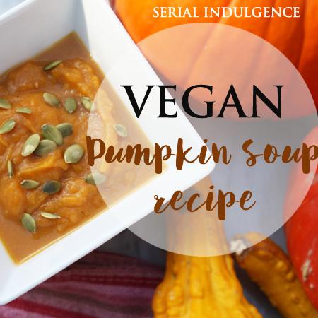 vegan pumking soup recipe serial indulgence soup instagram